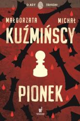Pionek - Kuźmińska Małgorzata, Kuźmiński Michał   mała okładka