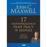 17 niepodważalnych praw pracy w zespole - Maxwell John C. | mała okładka