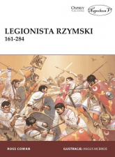 Legionista rzymski 161-284 - Cowan Ross | mała okładka