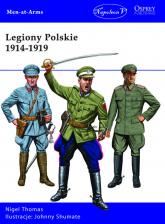 Legiony Polskie 1914-1919 - Thomas Nigel | mała okładka