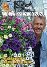 Wpływ księżyca 2020 - Witold Czuksanow | mała okładka