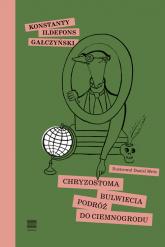 Chryzostoma Bulwiecia podróż do Ciemnogrodu - Gałczyński Konstanty Ildefons   mała okładka