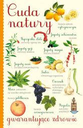 Cuda natury gwarantujące zdrowie - Giulia Tedesco, Anastasia Zanoncelli | mała okładka