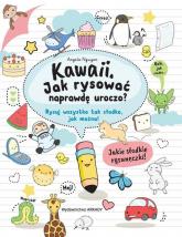 Kawaii Jak rysować naprawdę uroczo? Rysuj wszystko tak słodko, jak można! - Angela Nguyen | mała okładka
