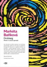 Drobiazg Miłość w czasach genetyki - Marketa Bankova | mała okładka