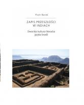 Zapis przeszłości w Indiach Dworska kultura literacka języka bradź - Piotr Borek | mała okładka