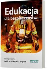 Edukacja dla bezpieczeństwa Podręcznik Szkoła branżowa I stopnia. Szkoła ponadpodstawowa - Boniek Barbara, Kruczyński Andrzej | mała okładka