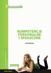 Kompetencje personalne i społeczne - ćwiczenia - Anna Krajewska | mała okładka
