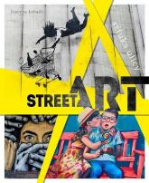 Street Art Sztuka ulicy - Łabądź Justyna Weronika | mała okładka