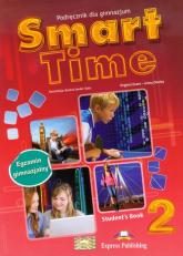 Smart Time 2 Język angielski Podręcznik Gimnazjum - Evans Virginia, Dooley Jenny | mała okładka
