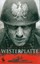 Westerplatte - Jacek Komuda | mała okładka