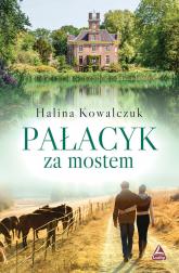 Pałacyk za mostem - Halina Kowalczuk   mała okładka