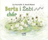Berta i żabi chór - Luc Foccroulle | mała okładka