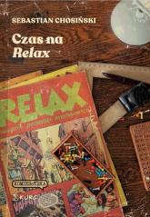 Czas na Relax - Sebastian Chosiński   mała okładka