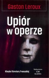 Upiór w operze - Gaston Leroux | mała okładka