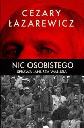 Nic osobistego Sprawa Janusza Walusia - Cezary Łazarewicz | mała okładka