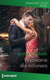 Wyzwanie dla milionera - Lynne Graham | mała okładka
