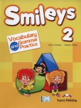 Smileys 2 Vocabulary & Grammar Practice - Evans Virginia, Dooley Jenny | mała okładka