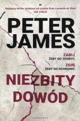 Niezbity dowód - Peter James | mała okładka