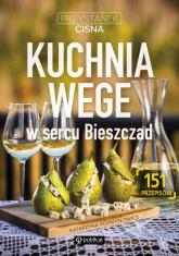 Kuchnia wege w sercu Bieszczad Przystanek Cisna - Kasia Rozmysłowicz | mała okładka