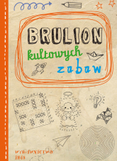 Brulion kultowych zabaw -  | mała okładka