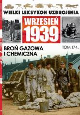 Wielki Leksykon Uzbrojenia Wrzesień 1939 Tom 174 Broń gazowa i chemiczna - Janicki Paweł, Korbal Jędrzej   mała okładka