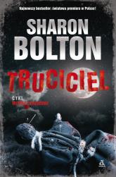 Truciciel - Sharon Bolton | mała okładka