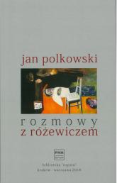 Rozmowy z Różewiczem - Jan Polkowski | mała okładka