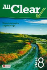 All Clear 8 zeszyt do ęzyka angielskiego Szkoła podstawowa - Howarth Patrick, Reilly Patricia, Morris Daniel | mała okładka