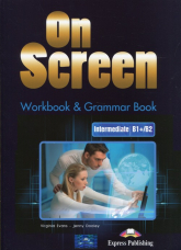 On Screen Intermediate B1+/B2 Workbook & Grammar Book + DigiBook - Evans Virginia Dooley Jenny | mała okładka