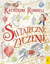 Świąteczne życzenie - Katherine Rundell | mała okładka