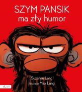 Szym Pansik ma zły humor - Suzanne Lang   mała okładka