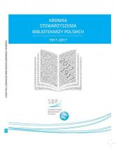 Kronika Stowarzyszenia Bibliotekarzy Polskich 1917-2017 -    mała okładka