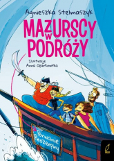 Mazurscy w podróży Porwanie Prozerpiny Tom 2 - Agnieszka Stelmaszyk | mała okładka