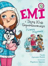 Emi i Tajny Klub Superdziewczyn 10 Polarna Wyprawa - Agnieszka Mielech | mała okładka
