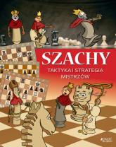 Szachy Taktyka i strategia mistrzów - Ferenc Halász, Zoltán Géczi | mała okładka