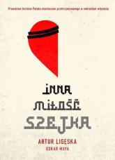 Inna miłość szejka - Ligęska Artur, Maya Oskar | mała okładka