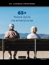 65+ Nowe życie na emeryturze - Andrzej Zwoliński   mała okładka