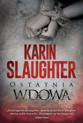 Ostatnia wdowa - Karin Slaughter | mała okładka