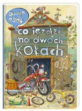 Opowiem ci, mamo, co jeździ na dwóch kołach - Nowicki Artur, Brykczyński Marcin | mała okładka