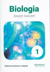 Biologia 1 Zeszyt ćwiczeń Szkoła branżowa 1 stopnia - Jakubiak Beata, Szymańska Renata | mała okładka