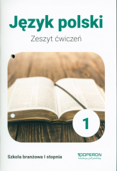 Język polski 1 Zeszyt ćwiczeń Szkoła branżowa 1 stopnia - katarzyna Tomaszek | mała okładka