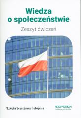 Wiedza o społeczeństwie Zeszyt ćwiczeń Szkoła branżowa 1 stopnia - Maciej Batorski | mała okładka