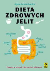 Dieta zdrowych jelit - Agata Lewandowska | mała okładka