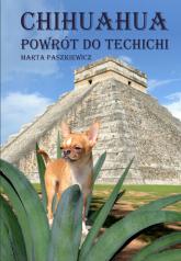 Chihuahua powrót do techichi - Marta Paszkiewicz | mała okładka
