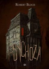 Psychoza - Robert Bloch | mała okładka
