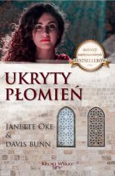Ukryty płomień Część 2 2 Kroki wiary - Janette Oke, Davis Bunn | mała okładka