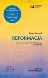 Reformacja Krótkie Wprowadzenie 19 - Peter Marshall | mała okładka