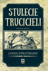 Stulecie trucicieli - Linda Stratmann | mała okładka
