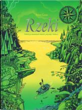 Rzeki Podróż po meandrach historii, przyrody i kultury - Peter Goes | mała okładka